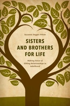 Sisters and brothers for life by Suzanne Degges-White