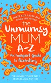 The Unmumsy Mum A-Z