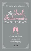 The Irish bridesmaid's guide