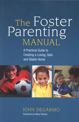 The foster parenting manual by Mary Perdue