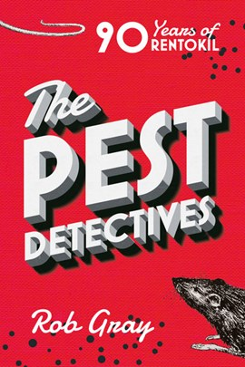 The pest detectives by Rob Gray