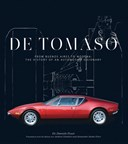 De TomasoFrom Buenos Aires to Modena: The History of an Automotive Visionary