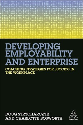 Developing employability and enterprise by Doug Strycharczyk