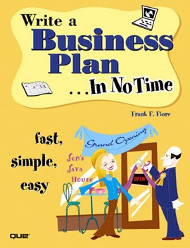 Write a business plan - in no time by Frank Fiore