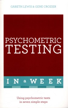 Psychometric testing in a week by Gareth Lewis