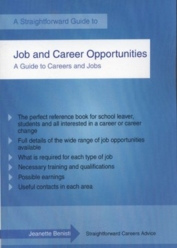 A straightforward guide to job and career opportunities by Jeanette Benisti