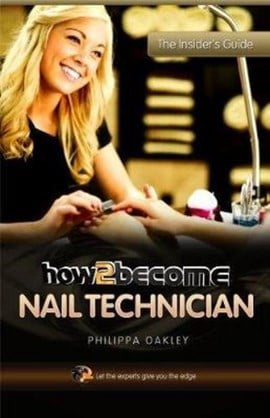 How2become a nail technician by Philippa Oakley