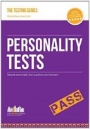 Personality Tests: 100s of Questions, Analysis and Explanations to Find Your Personality Traits and Suitable Job Roles