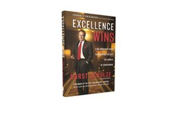 Excellence wins by Horst Schulze