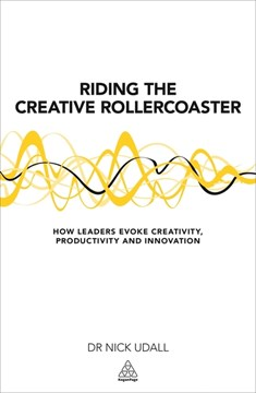 Riding the creative rollercoaster by Nick Udall