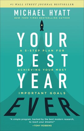 Your best year ever by Michael S Hyatt