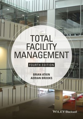 Total facility management by Brian Atkin