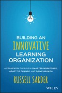 Building an innovative learning organization