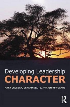 Developing leadership character by Mary Crossan