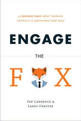 Engage the fox by Jen Lawrence
