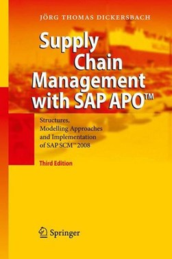 Supply chain management with APO by Jörg Thomas Dickersbach