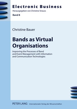 Bands as virtual orgainzations by Christine Bauer