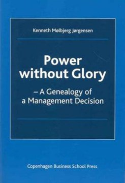 Power without Glory by Kenneth Molbjerg Jorgensen