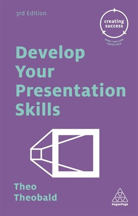 Develop your presentation skills by Theo Theobald