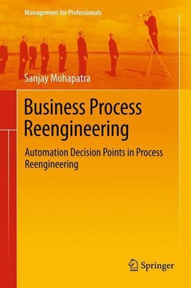 Business process reengineering by Sanjay Mohapatra