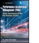 Performance acceleration management (PAM)