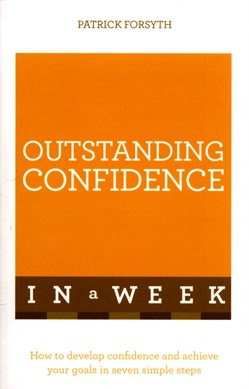Outstanding confidence in a week by Patrick Forsyth