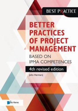 Better Practices of Project Management Based on IPMA Competences by Van Haren Publishing