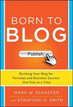 Born to blog by Mark Schaefer