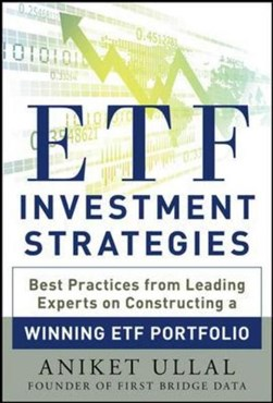 ETF investment strategies by Aniket Ullal
