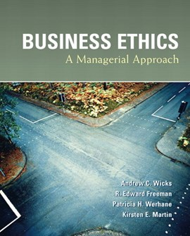 Business ethics by Andrew Wicks