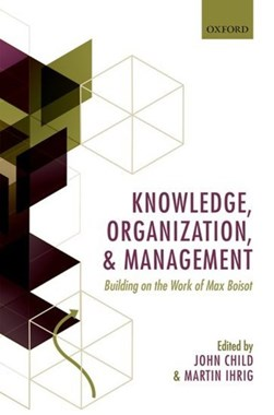Knowledge, organization, and management by John Child