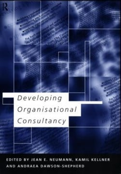 Developing organizational consultancy by Andraea Dawson-Shepherd