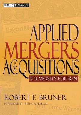 Applied mergers and acquisitions by Robert F Bruner