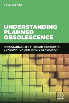 Understanding planned obsolescence by Kamila Pope