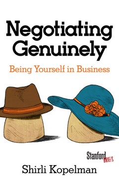 Negotiating genuinely by Shirli Kopelman
