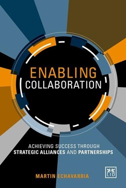 Enabling collaboration by Martin Echavarria