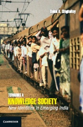 Towards a knowledge society by Debal K. SinghaRoy