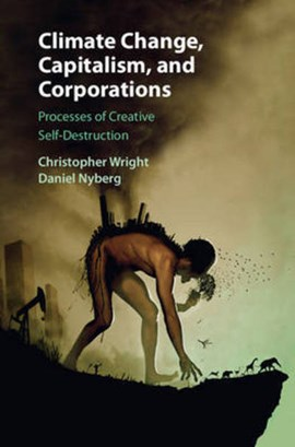 Climate change, capitalism, and corporations by Christopher Wright