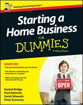 Starting a home business for dummies by Rachel Bridge
