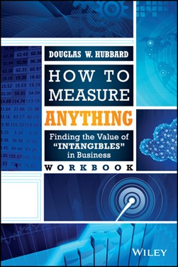 How to measure anything workbook by Douglas W Hubbard