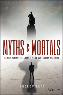 Myths and mortals by Andrew Keyt