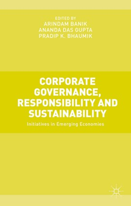 Corporate governance, responsibility and sustainability by Arindam Banik