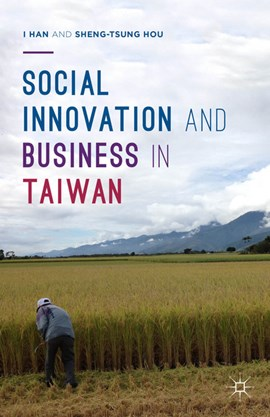 Social innovation and business in Taiwan by Sheng-Tsung Hou