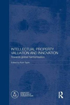 Intellectual property valuation and innovation by Ruth Taplin