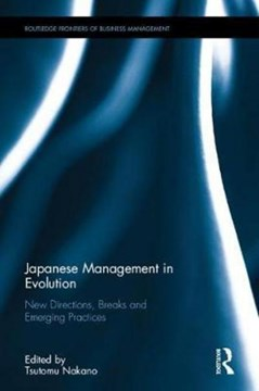Japanese management in evolution by Tsutomu Nakano
