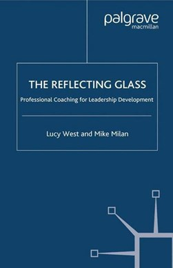 The Reflecting Glass by L. West