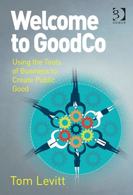 Welcome to GoodCo by Tom Levitt