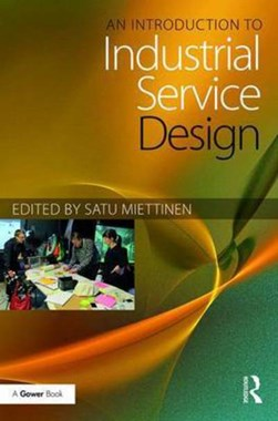 An introduction to industrial service design by Satu Miettinen