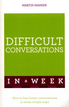 Difficult conversations in a week by Martin Manser