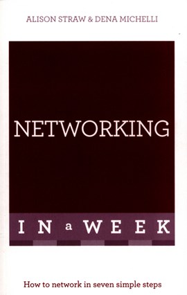 Networking in a week by Alison Straw
